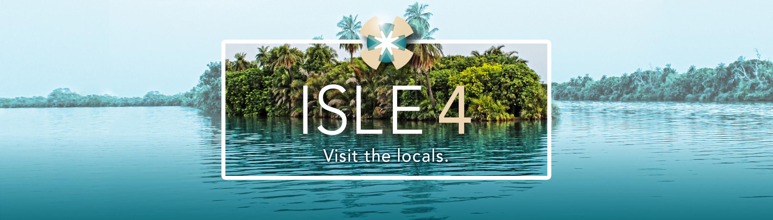 Isle4-Visit the Locals